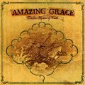 Amazing Grace:  Timeless Hymns of the Christian Faith